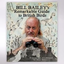 Bill Bailey - Remarkable Guide to British Birds book