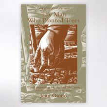 The Man Who Planted Trees book by Jean Giono, illustrated by Michael McGurdy.