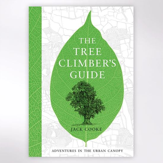 Tree Climber's guide book by Jack Cooke.
