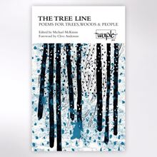 The Tree Line - Poems for Trees, Woods and People