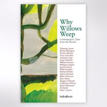 Why Willows Weep book edited by Tracy Chevalier