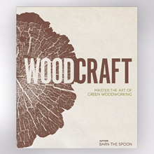 Picture of Woodcraft: Master the Art of Green Woodworking