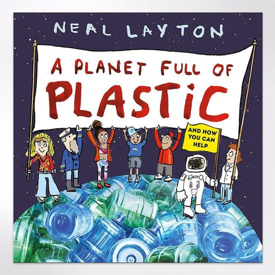 A Planet Full of Plastic. Get young readers excited about how they can make a difference