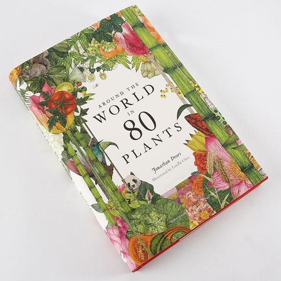 Around the world in 80 plants hardback book by Jonathan Drori